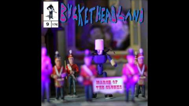 Buckethead - March of the Slunks (Buckethead Pikes #9)