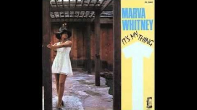 Marva Whitney - Unwind Yourself