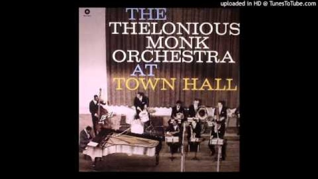 Thelonious Monk Orchestra - Friday The 13th