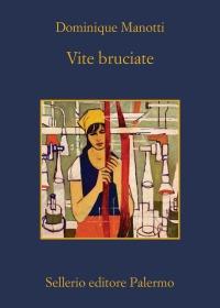 Dominique Manotti presenta 'Vite bruciate'
