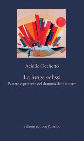 Achille Occhetto presenta 'La lunga eclissi'