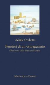 Achille Occhetto presenta 'Pensieri di un ottuagenario. Alla ricerca della libertà nell'uomo'