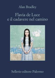 Flavia de Luce e il cadavere nel camino