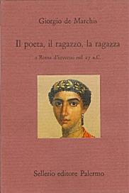 Il poeta, il ragazzo, la ragazza a Roma d'inverno nel 27 a.C.
