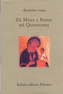 Da Mosca a Firenze nel Quattrocento