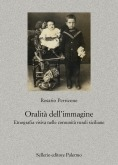 Oralità dell'immagine. Etnografia visiva nelle comunità rurali siciliane