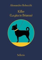Killer. (La gita in Brianza)