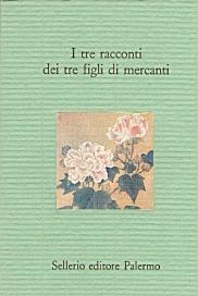 I tre racconti dei tre figli di mercanti. Novelline popolari siciliane