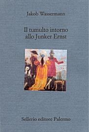Il tumulto intorno allo Junker Ernst