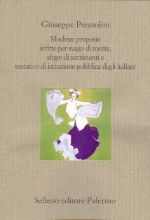 Modeste proposte scritte per svago di mente, sfogo di sentimenti e tentativo di istruzione pubblica degli italiani