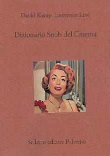 Dizionario Snob del Cinema