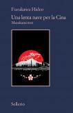 Una lenta nave per la Cina. Murakami RMX