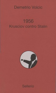 1956. Krusciov contro Stalin