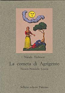 La cometa di Agrigento. Navarro Pirandello Sciascia
