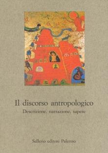Il discorso antropologico. Descrizione, narrazione, sapere
