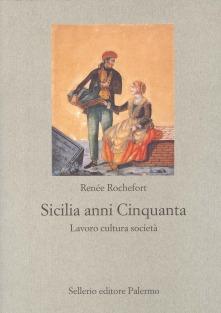 Sicilia anni Cinquanta Lavoro cultura società