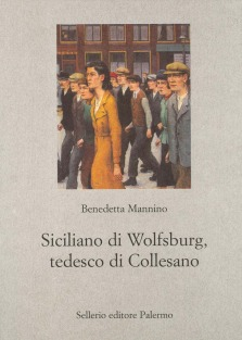 Siciliano di Wolfsburg, tedesco di Collesano