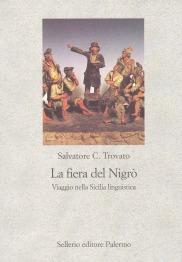 La fiera del Nigrò. Viaggio nella Sicilia linguistica