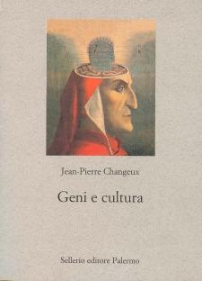 Geni e cultura. Rivestimento genetico e variabilità culturale