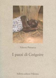I pazzi di Grégoire