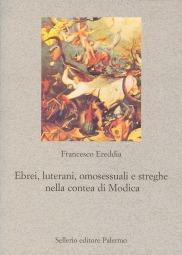 Ebrei, luterani, omosessuali e streghe nella contea di Modica