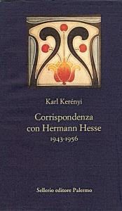 Corrispondenza con Hermann Hesse 1943-1956