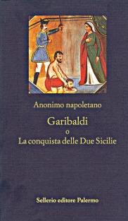Garibaldi o La conquista delle Due Sicilie