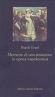 Memorie di una amazzone in epoca napoleonica