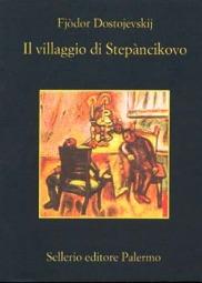 Il villaggio di Stepàncikovo