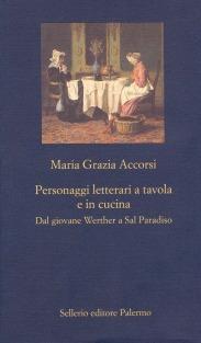 Personaggi letterari a tavola e in cucina