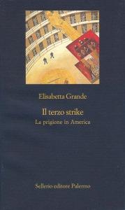 Il terzo strike. La prigione in America