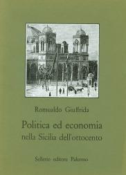 Politica ed economia nella Sicilia dell'ottocento