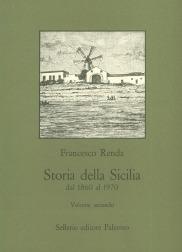 Storia della Sicilia dal 1860 al 1970. Volume II. Dalla caduta della Destra al fascismo