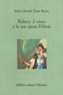 Raftery il cieco e la sua sposa Hilaria