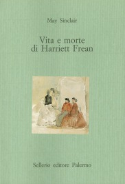 Vita e morte di Harriett Frean