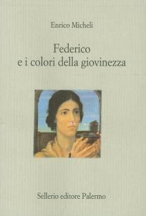 Federico e i colori della giovinezza