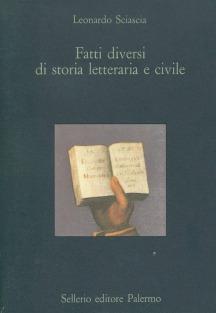 Fatti diversi di storia letteraria e civile