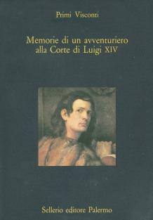 Memorie di un avventuriero alla Corte di Luigi XIV