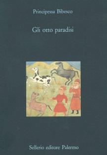 Gli otto paradisi