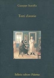 Torri d'avorio. Interni di scrittori francesi nel XIX secolo
