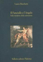 Il Fanciullo e l'Angelo. Sulle metafore della redenzione