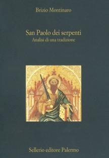 San Paolo dei serpenti. Analisi di una tradizione