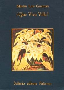 ¡ Que Viva Villa !