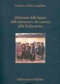 Dizionario delle figure, delle istituzioni e dei costumi della Sicilia storica