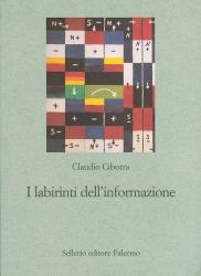 I labirinti dell'informazione. Sfida alla sapienza dei sistemi