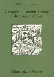 Casanova e i mulini a vento e altre storie siciliane