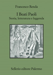 I Beati Paoli. Storia, letteratura e leggenda