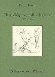 Classe dirigente, mafia e fascismo (1920-1924)