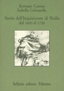 Storia dell'Inquisizione di Sicilia dal 1600 al 1720