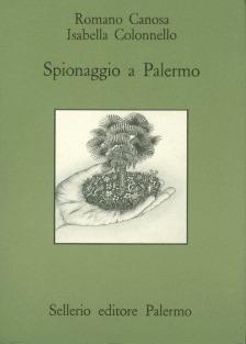 Spionaggio a Palermo. Aspetti della guerra segreta turco-spagnola in Mediterraneo nel Cinquecento